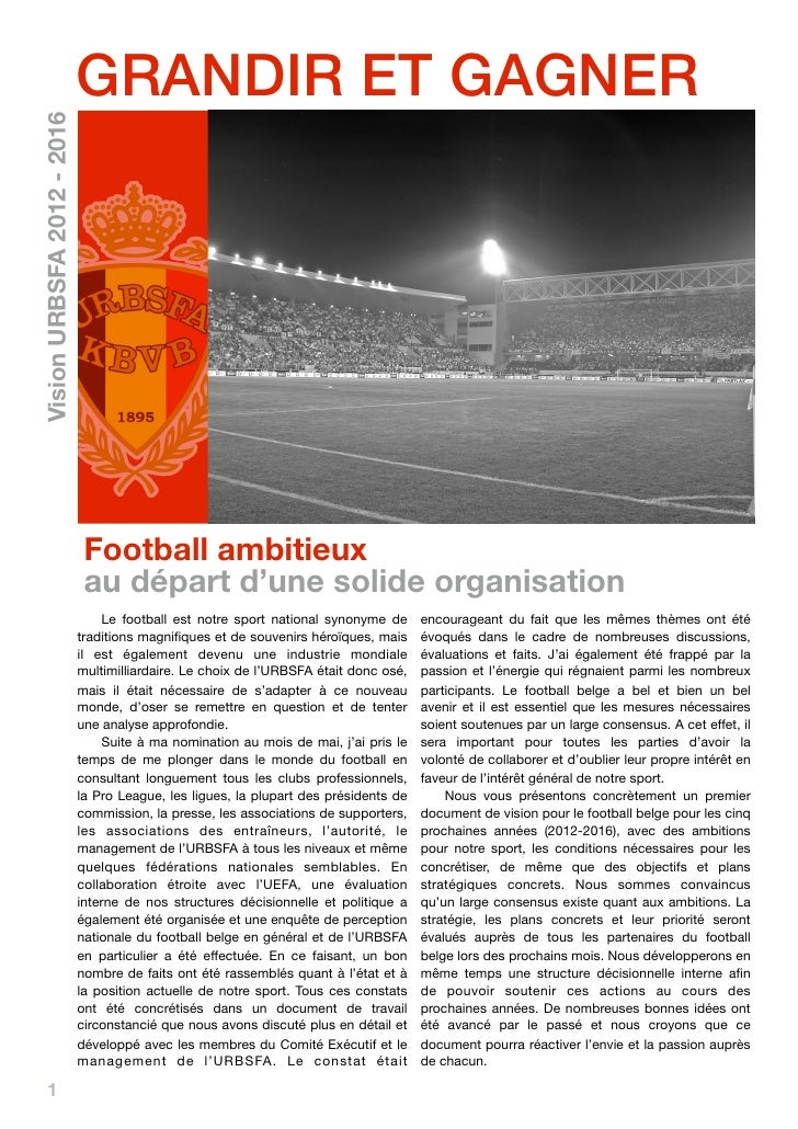 GRANDIR ET GAGNERVision URBSFA 2012 - 2016                             Football ambitieux                             au d...