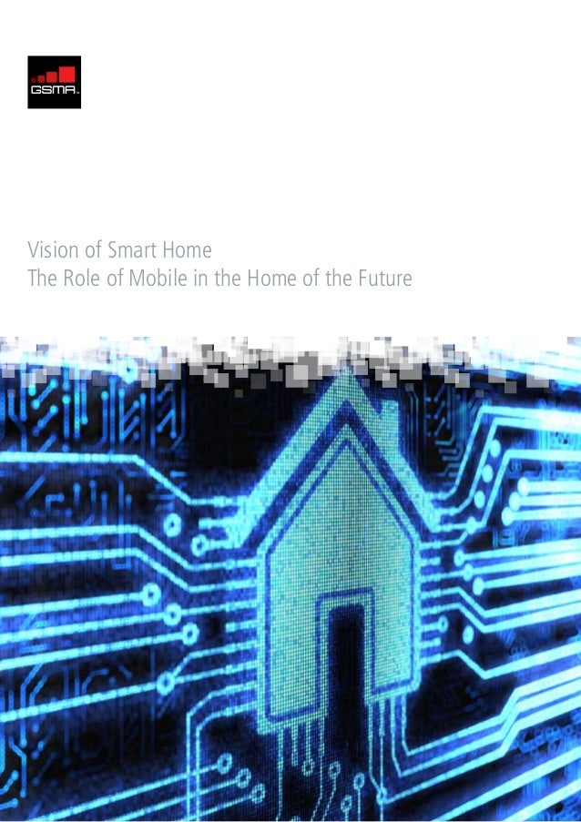 Vision of Smart HomeThe Role of Mobile in the Home of the Future