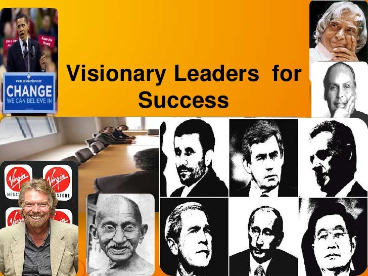 Visionary Leaders  for Success    <br />
