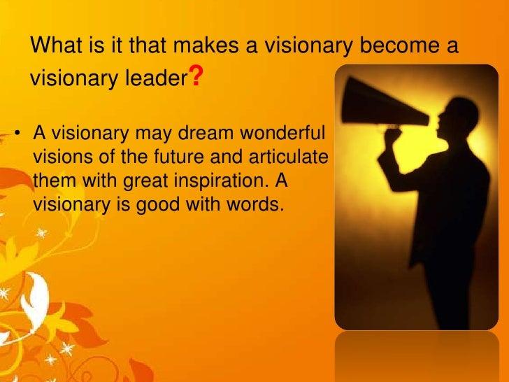 visionary leadership 3 essay