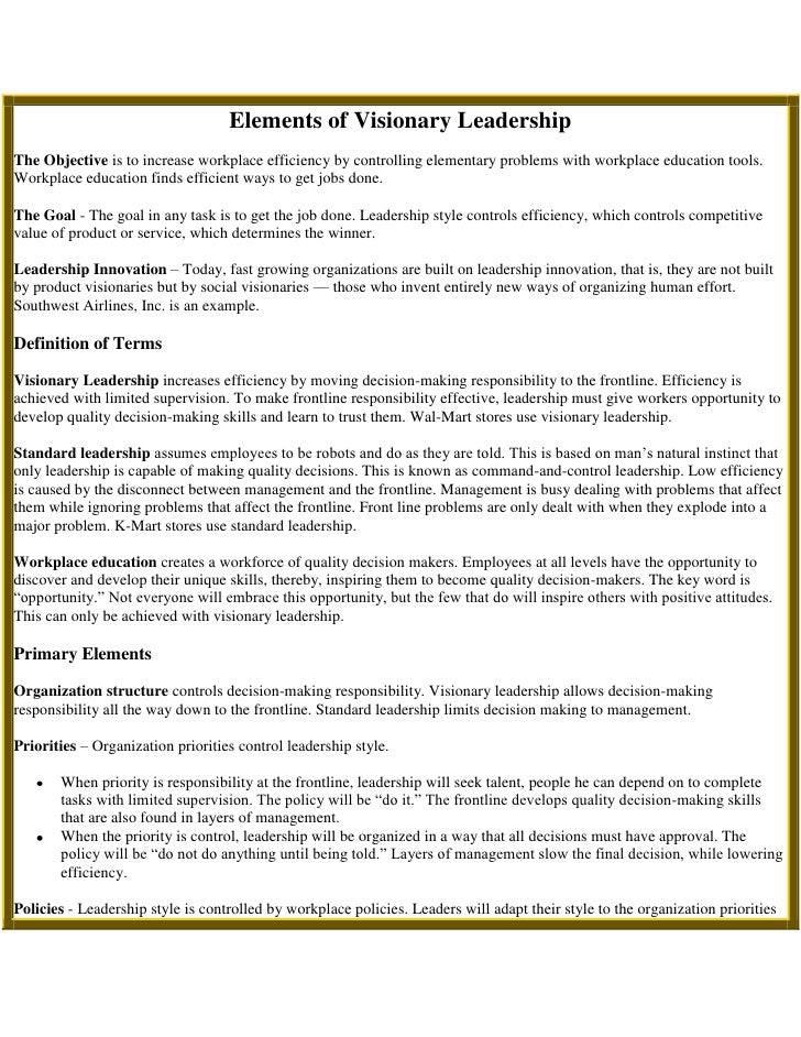 Elements of Visionary LeadershipThe Objectiveis to increase workplace efficiency by controlling elementary problems with ...
