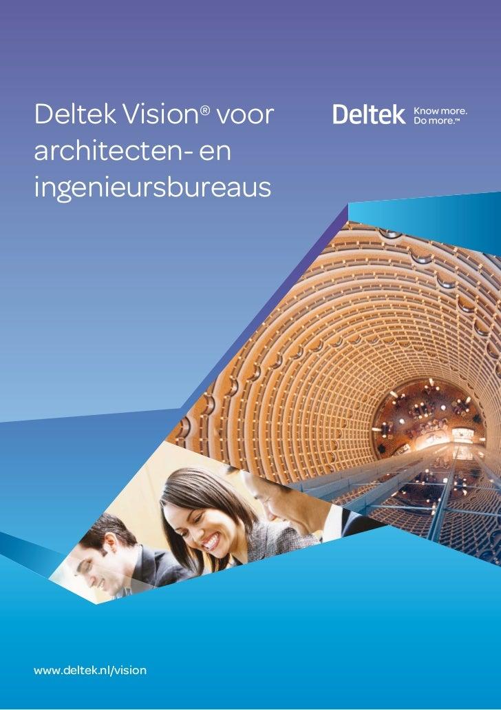 Deltek Vision® voorarchitecten- eningenieursbureauswww.deltek.nl/vision