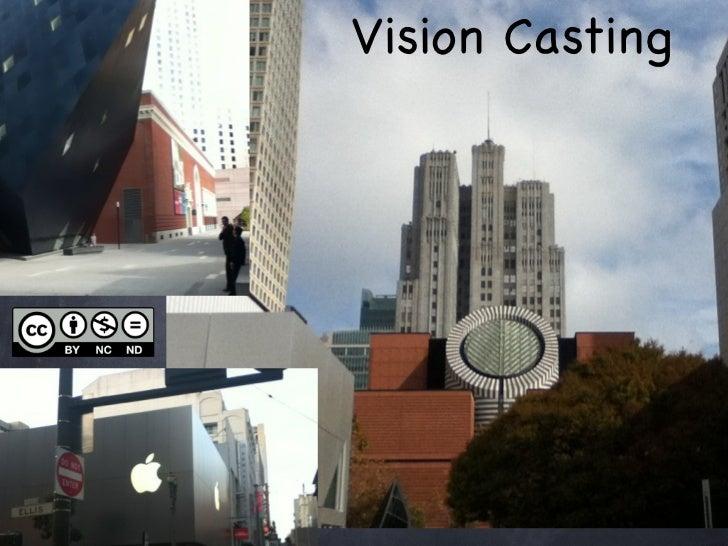 Vision Casting