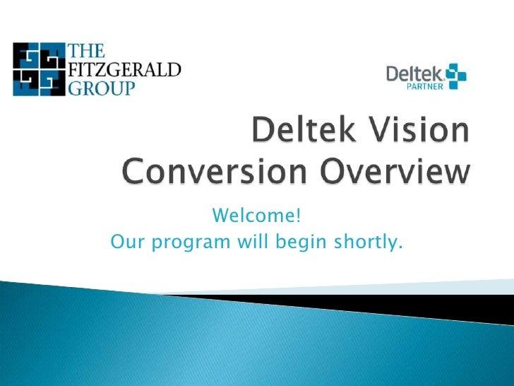 Deltek Vision Conversion Webinar
