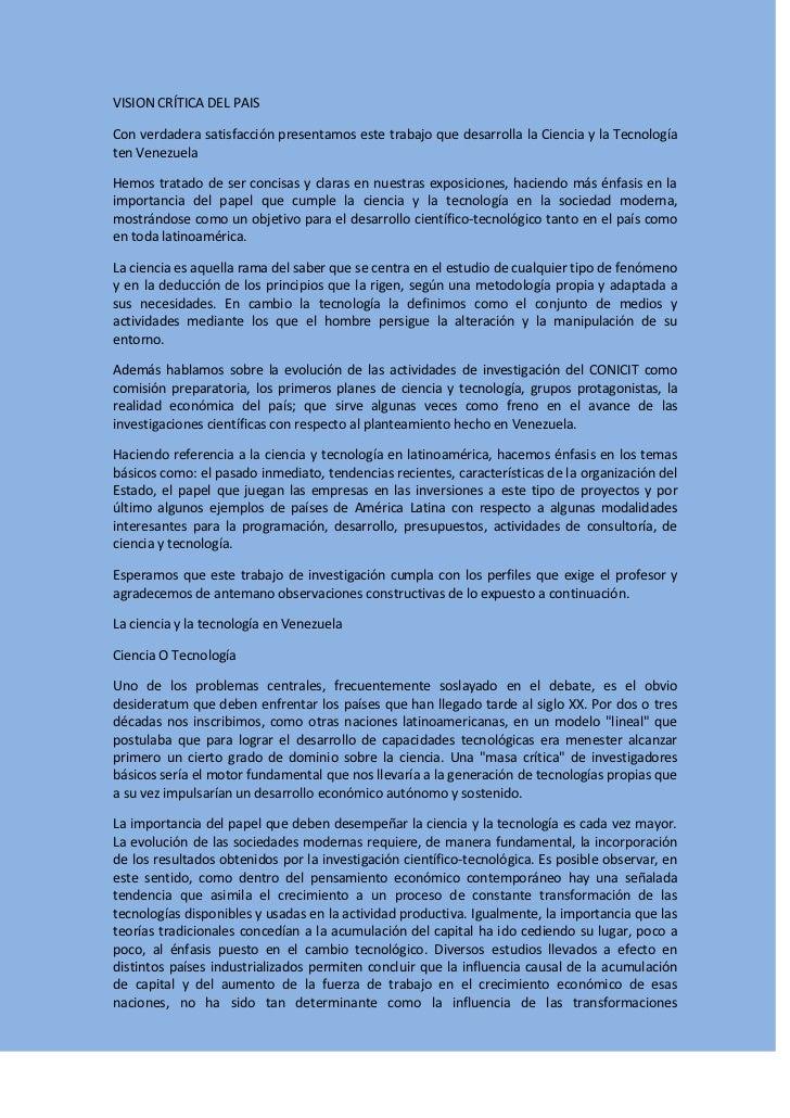 VISION CRÍTICA DEL PAIS<br />Con verdadera satisfacción presentamos este trabajo que desarrolla la Ciencia y la Tecnología...