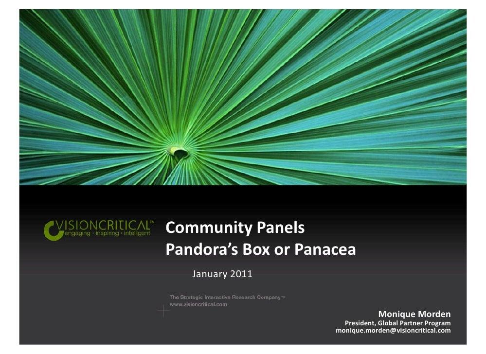 Community PanelsPandora's Box or Panacea   January 2011                                 Monique Morden                    ...