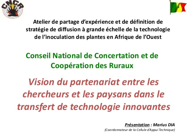 Vision du cncr sur le partenariat recherche et paysans