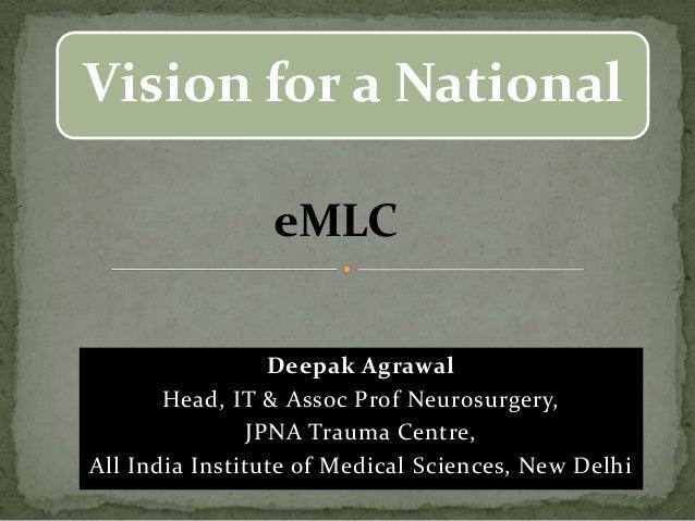 Vision for a national E-mlc