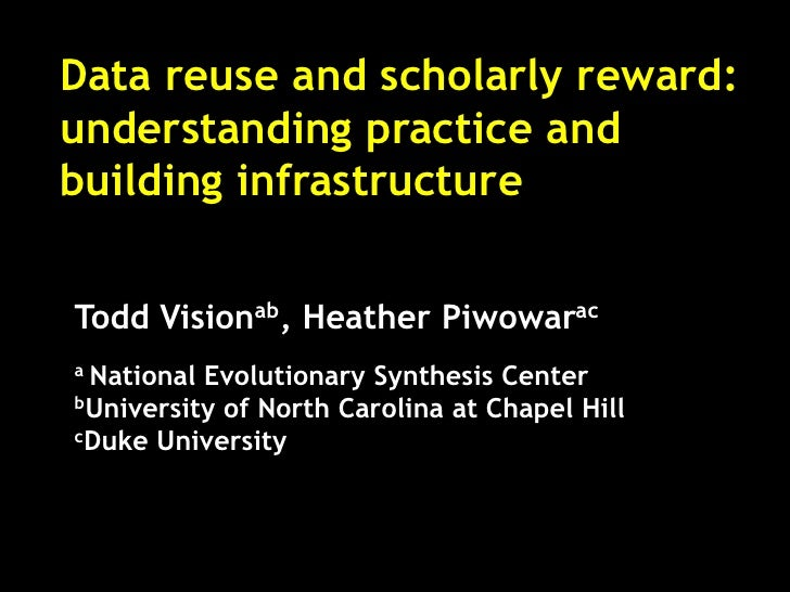 Data reuse and scholarly reward: understanding practice and building infrastructure