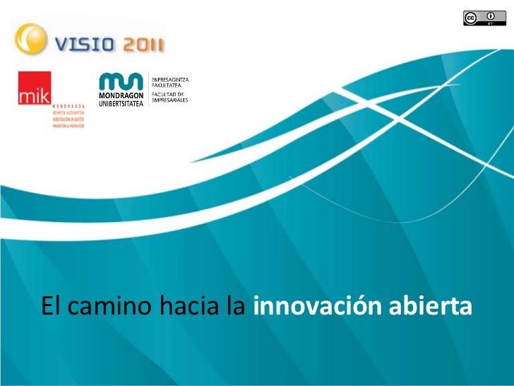 Vision integral de la innovacion abierta basada en escenarios