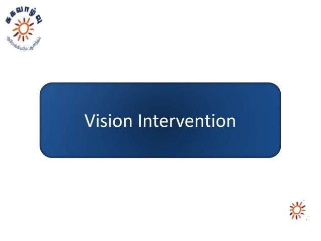 Vision intervention  viji