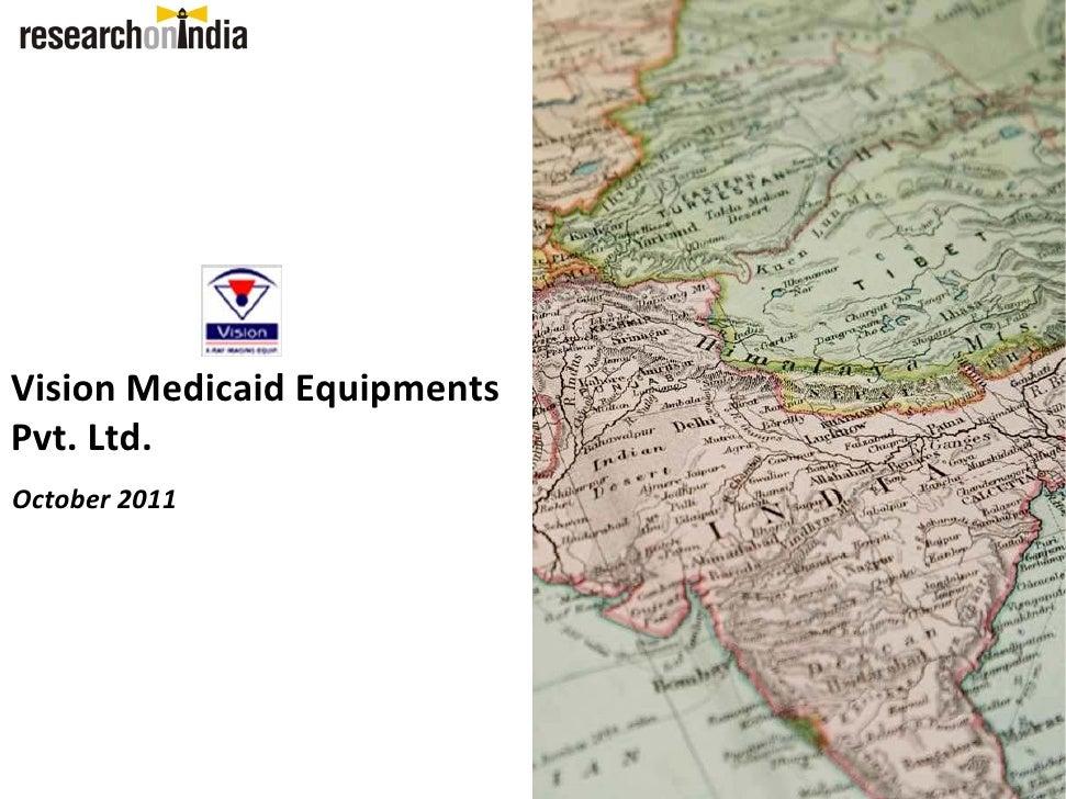 VisionMedicaidEquipmentsPvt.Ltd.October2011