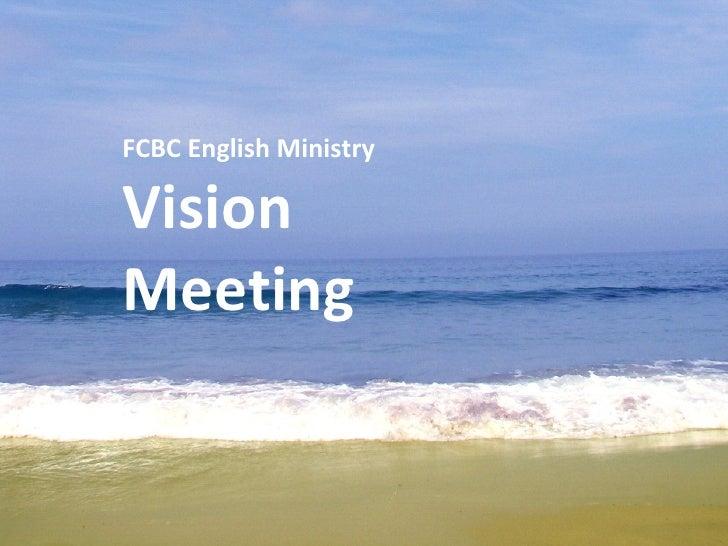 FCBC English Ministry Vision Meeting