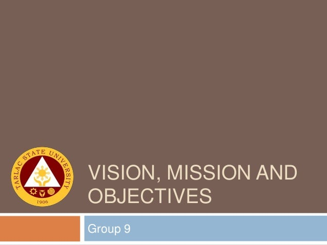 vision mission and objectives of educational Mission kaplan singapore helps individuals achieve their educational and career goals kaplan singapore builds futures, one success story at a time vision to be the.