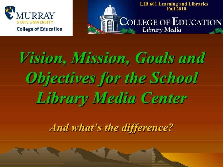 Vision mission goals objectives 2003 version