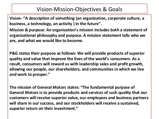 goals and objectives tied to mission Mission, vision, values & goals david grusenmeyer goals & objectives mission and vision, although frequently short statements, are broad, encompassing.
