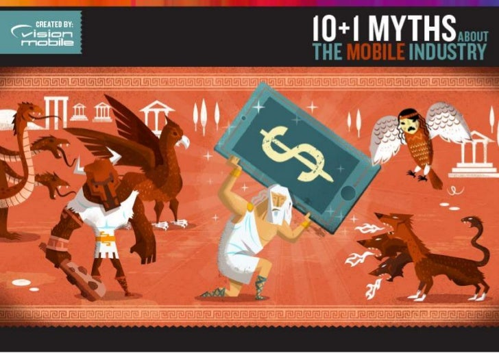 VisionMobile10+1 myths on the Mobile App Economy