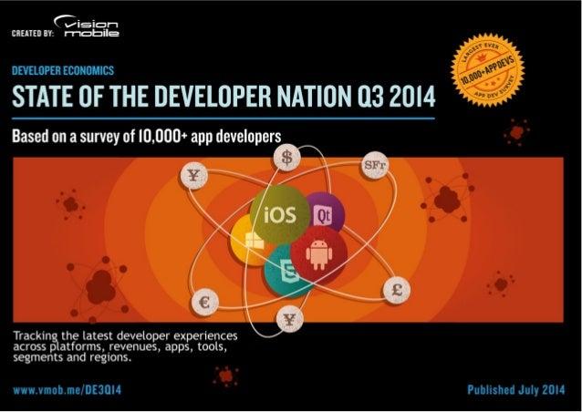 Developer Economics | State of the Developer Nation Q3 2014 | © VisionMobile | All rights reserved | www.developereconomic...