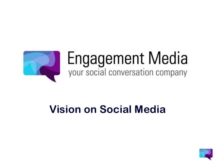 Visie op Social Media door Engagement Media