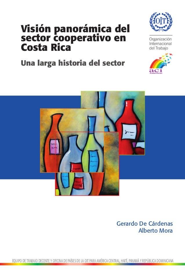 Visión panorámica del      sector cooperativo en      Costa Rica      Una larga historia del sector                       ...
