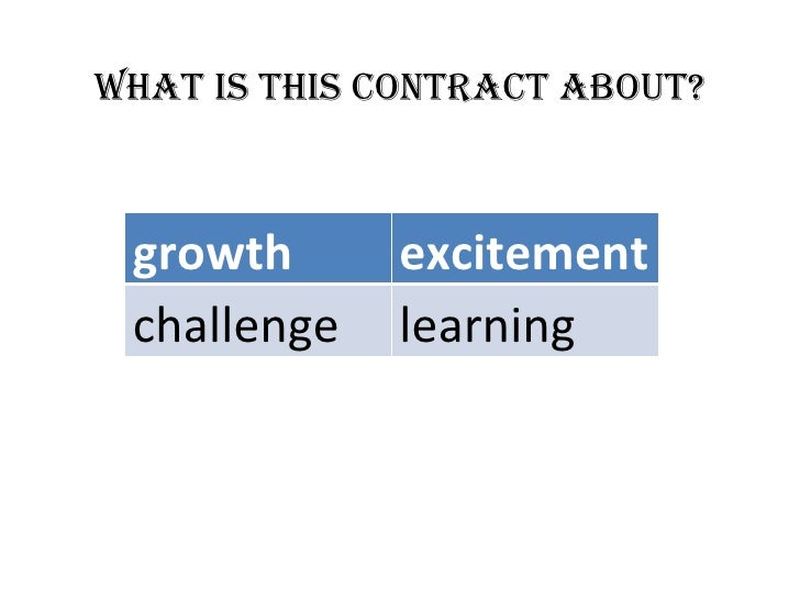 What is this contract about?     growth      excitement  challenge   learning