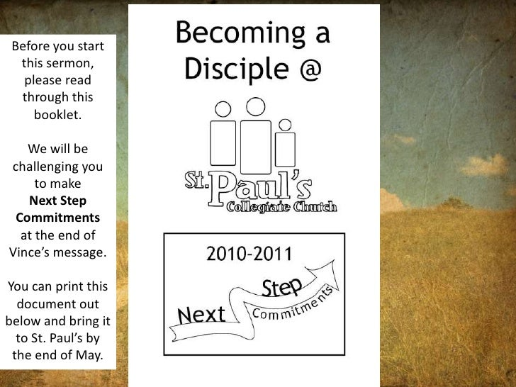 Before you start this sermon, please read through this booklet. <br />We will be challenging you to make <br />Next Step C...