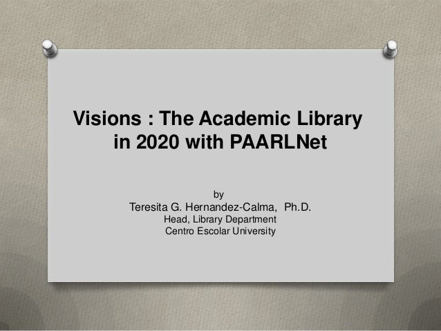 Visions   the academic library in 2020