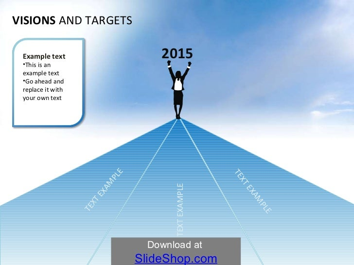 2015 VISIONS  AND   TARGETS TEXT EXAMPLE TEXT EXAMPLE TEXT EXAMPLE <ul><li>Example text </li></ul><ul><li>This is an examp...