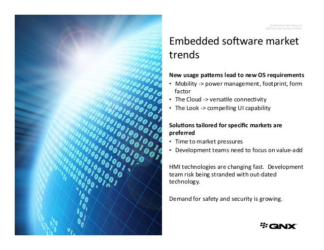 Confiden'al  Informa'on  of     QNX  So3ware  Systems  Limited   1   New  usage  pa*erns  lead  t...
