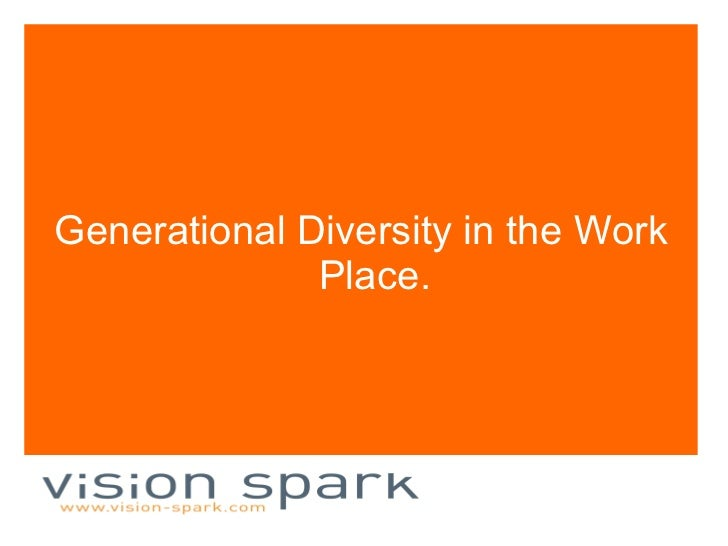 Generational Diversity in the Work Place