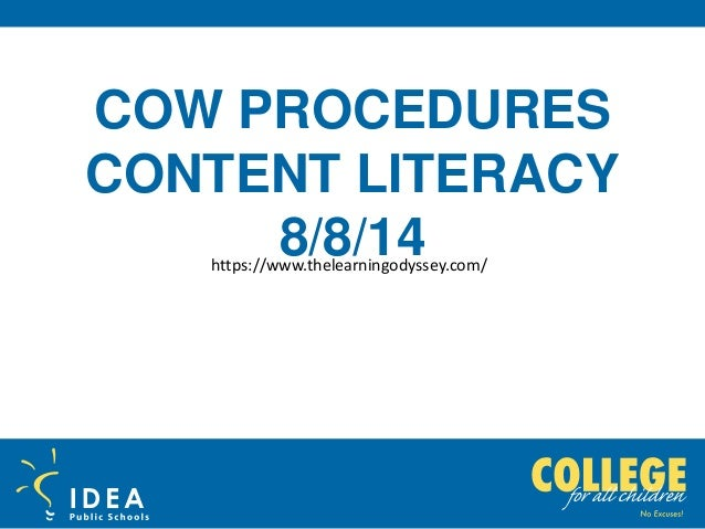 COW PROCEDURES CONTENT LITERACY 8/8/14https://www.thelearningodyssey.com/