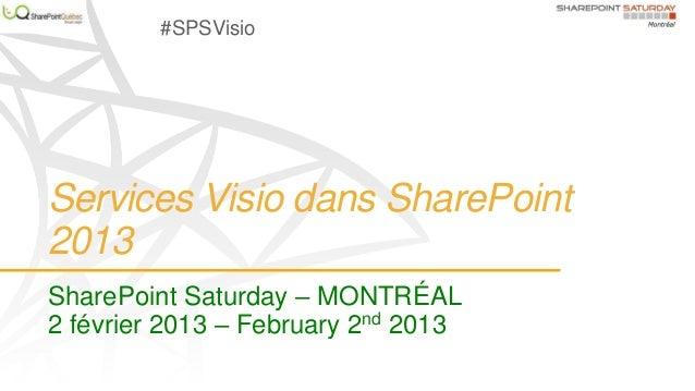 Visio services 2013   share point saturday mtl