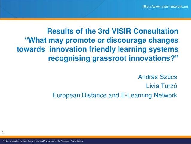 Visir Third consultation results