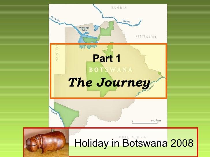 Visit To Botswana 2008