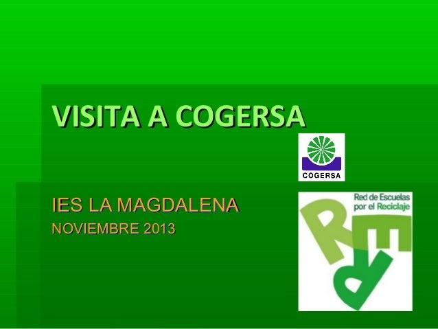 VISITA A COGERSA IES LA MAGDALENA NOVIEMBRE 2013