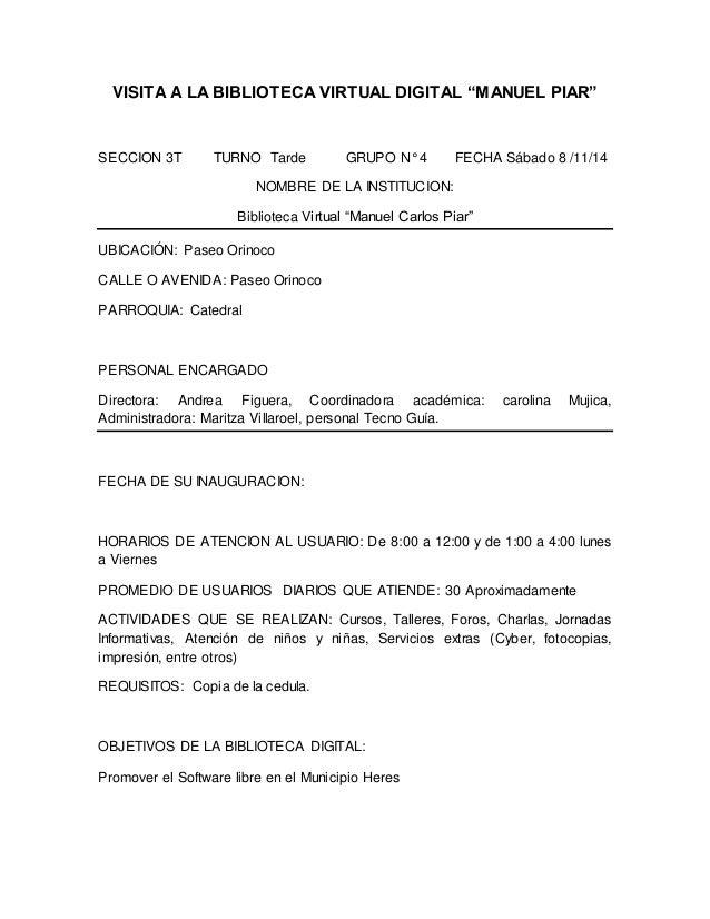 """VISITA A LA BIBLIOTECA VIRTUAL DIGITAL """"MANUEL PIAR""""  SECCION 3T TURNO Tarde GRUPO N° 4 FECHA Sábado 8 /11/14  NOMBRE DE L..."""