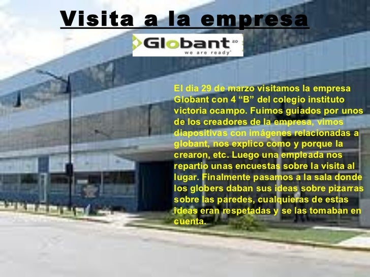 """Visita a la empresa  Globant. El dia 29 de marzo visitamos la empresa Globant con 4 """"B"""" del colegio instituto victoria oca..."""