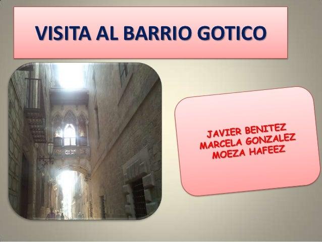VISITA AL BARRIO GOTICO