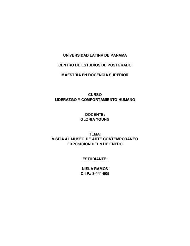 UNIVERSIDAD LATINA DE PANAMA CENTRO DE ESTUDIOS DE POSTGRADO MAESTRÍA EN DOCENCIA SUPERIOR  CURSO LIDERAZGO Y COMPORTAMIEN...