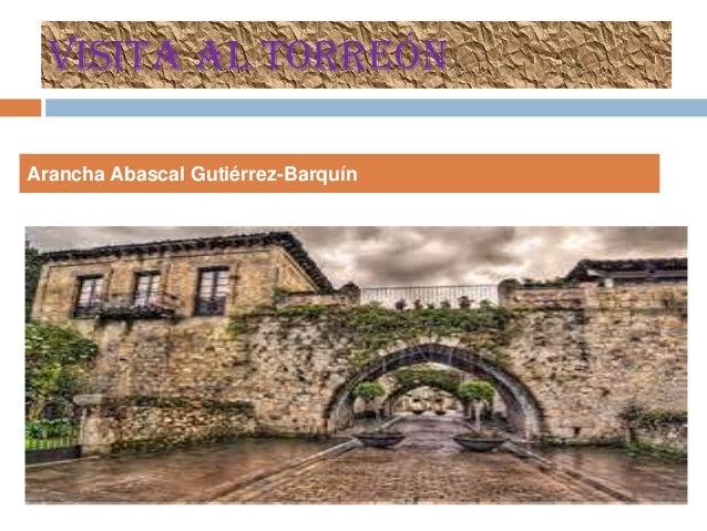 Visita al torreón Arancha Abascal Gutiérrez-Barquín
