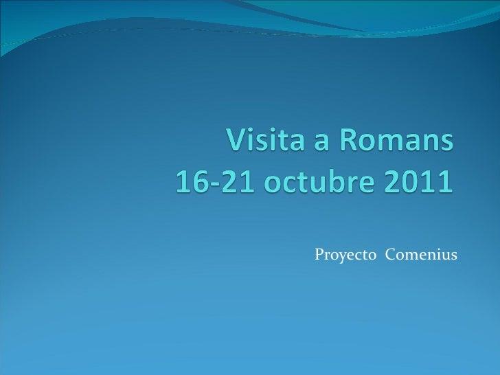 Visita a romans