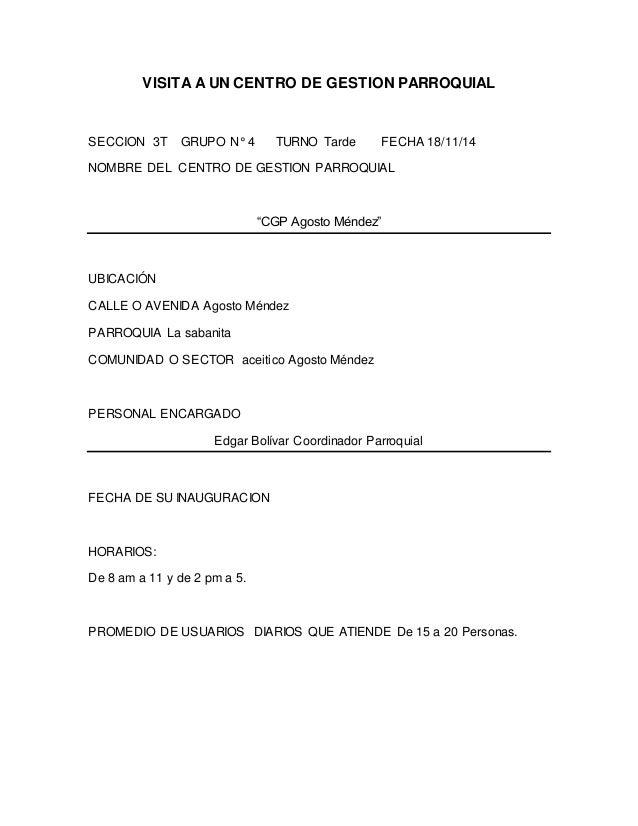 VISITA A UN CENTRO DE GESTION PARROQUIAL  SECCION 3T GRUPO N° 4 TURNO Tarde FECHA 18/11/14  NOMBRE DEL CENTRO DE GESTION P...
