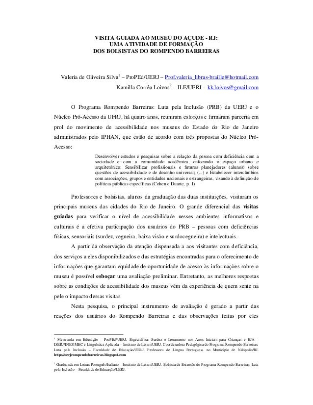 VISITA GUIADA AO MUSEU DO AÇUDE - RJ: UMA ATIVIDADE DE FORMAÇÃO DOS BOLSISTAS DO ROMPENDO BARREIRAS  Valeria de Oliveira S...