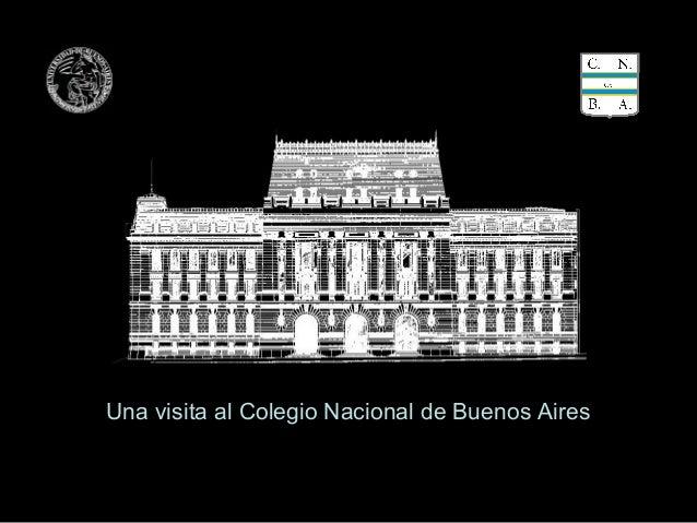 Una visita al Colegio Nacional de Buenos Aires