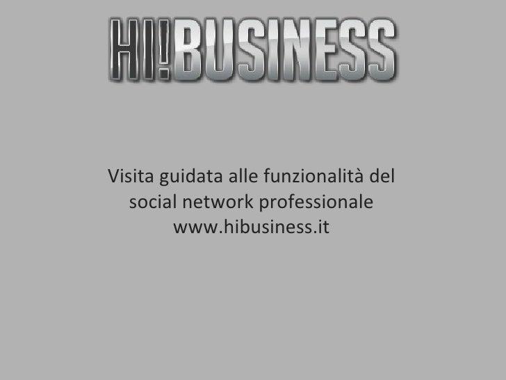 Hibusiness - Visita guidata (old)