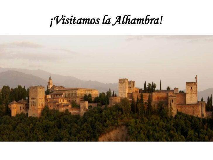 ¡Visitamos la Alhambra!