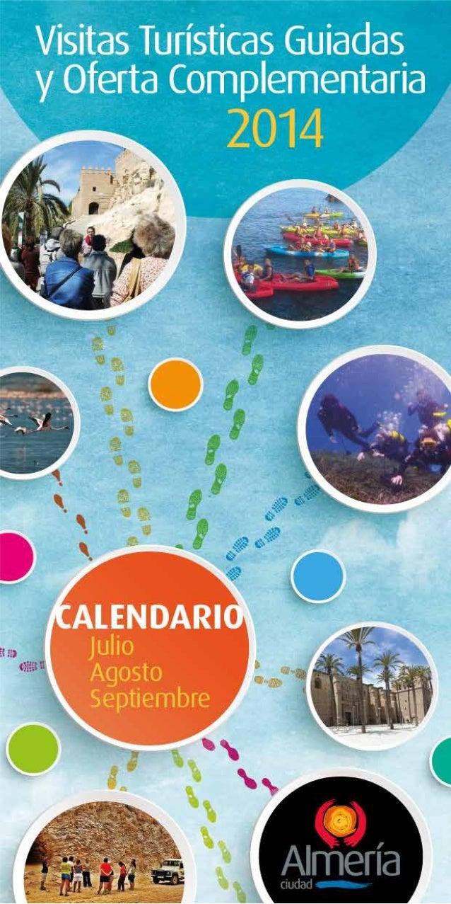 Visitas Turísticas Guiadas Ayuntamiento de Almería JULIO 1 2 3 4 5 6 7 8 9 10 11 12 13 14 15 16 17 18 19 20 21 22 23 24 25...