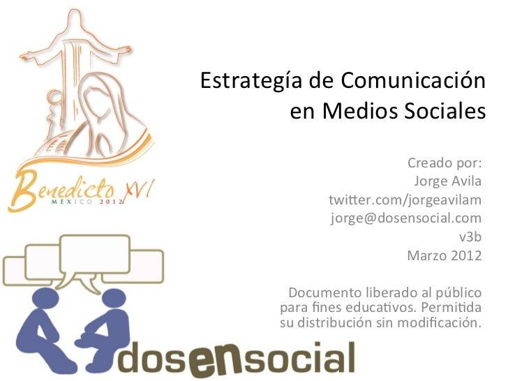 Estrategía de Comunicación           en Medios Sociales                                         Creado por...