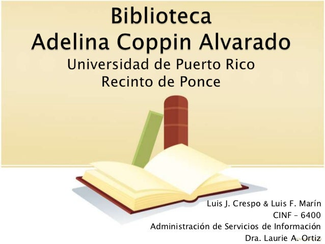 Biblioteca Adelina Coppin - UPR Ponce