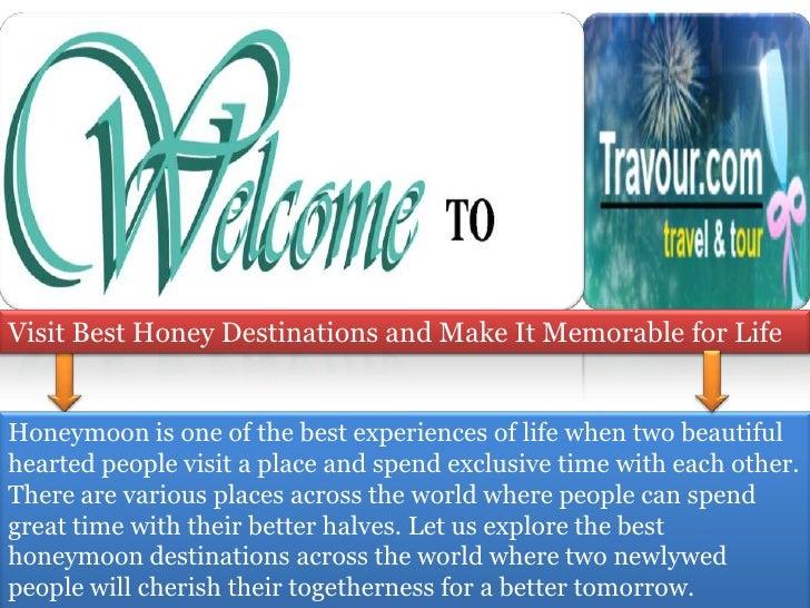 Visit Best Honey Destinations and Make It Memorable for Life